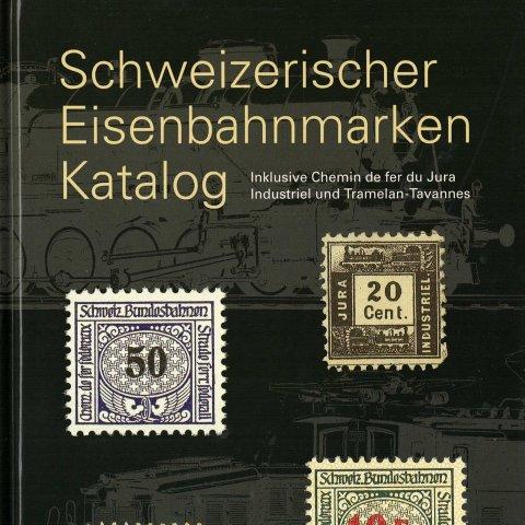 Schweizerischer Eisenbahnmarken Katalog